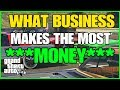 ***FIND OUT WHICH BUSINESS MAKES YOU THE MOST MONEY IN GTA ONLINE AND WHY***
