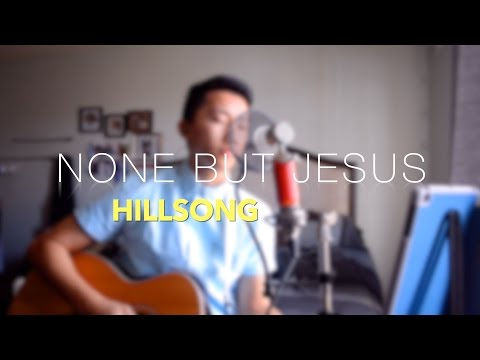 "#worshipwednesday ""None But Jesus - Hillsong"""