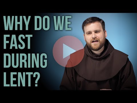 Why Fast During Lent?