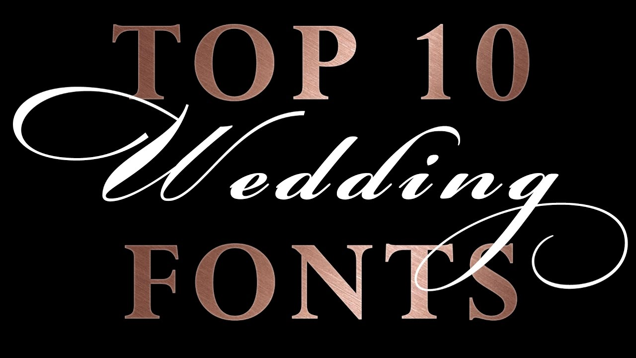 Wedding Invitation Fonts.Top 10 Romantic Wedding Script Fonts Wedding Invitations