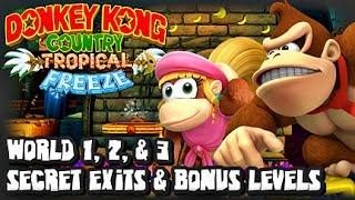 Donkey Kong Country Tropical Freeze (1080p) Secret Exits, Bonus Levels, & K Stages - World 1, 2, & 3