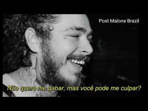Post Malone - Patient (Legendado)