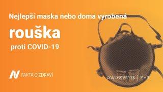 Nejlepší maska nebo doma vyrobená rouška proti COVID-19