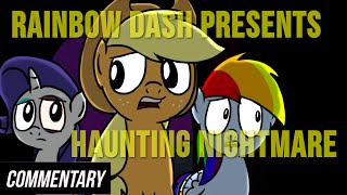 [Blind Commentary] Rainbow Dash Presents #6: Haunting Nightmare