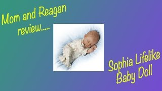 Lifelike Baby Doll SOPHIA Review (bradford exchange) Reagan and Duckies Adventures