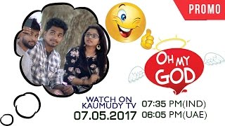 Oh My God | EP 37 Promo | Kaumudy TV
