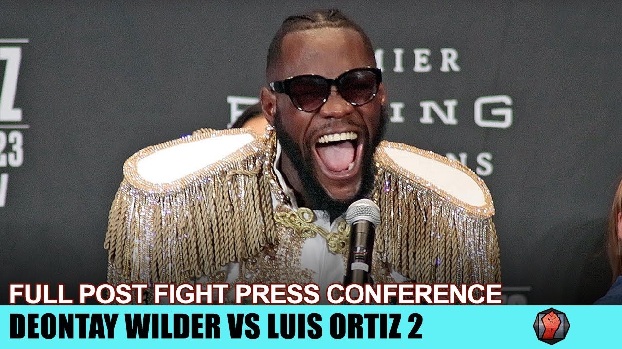 DEONTAY WILDER'S FULL POST FIGHT PRESS CONFERENCE - WILDER VS ORTIZ 2