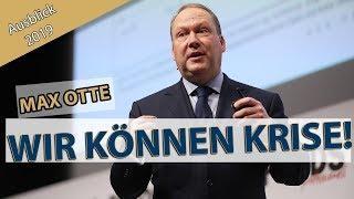 Max Otte: Blase, Boom, Crash & Krise – Was passiert 2019 auf den Finanzmärkten?