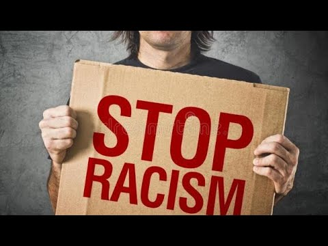 RACISM / SAY NO TO RACISM /POSITIVE VIBES