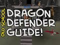 Old School RuneScape Dragon Defender Warriors Guild Guide   From no defender through to Dragon