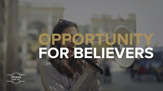 Opportunity for Believers