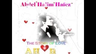 مجموعة من اجمل اغاني عبد الحليم حافظ ❤❤  Songs of Abdel Halim Hafez