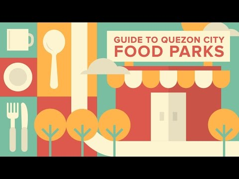 The SPOT.ph Guide to Quezon City Food Parks