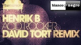 Henrik B - Acid Rocker (Original Mix)