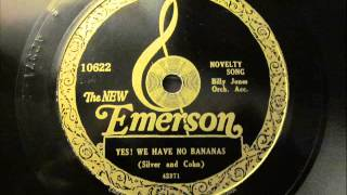 Yes We Have No Bananas, Billy Jones, Emerson 78 10622