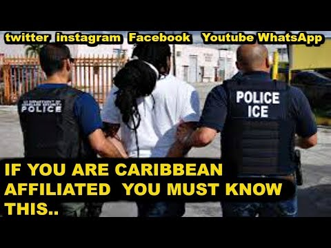 US Targets Caribbean Nationals on Social Media(Must Watch)