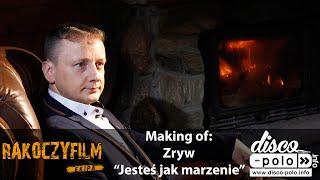 Making of: Zryw - Jesteś jak marzenie (Disco-Polo.info)