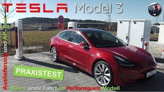 Tesla Model 3 Performance: meine erste Fahrt, Bericht Auslieferung und Autopilot-Test | Praxistest