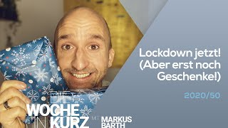 Markus Barth – Lockdown jetzt! (Aber erst noch Geschenke!)