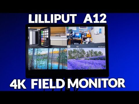 Lilliput A12 4K Monitor Review Part 1