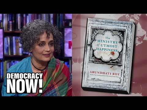 "Arundhati Roy Reads from Her Acclaimed New Novel, ""The Ministry of Utmost Happiness"""