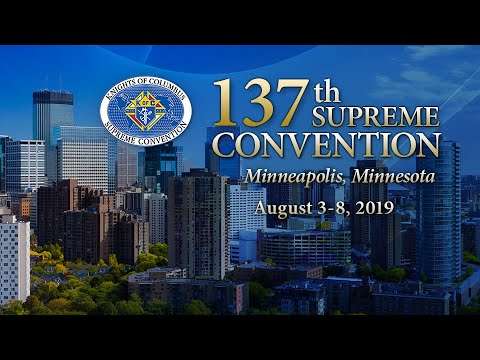 137th Knights of Columbus Supreme Convention Promo