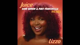LIZZO - JUICE (Dino Brown & Paky Francavilla Remix Bootleg)