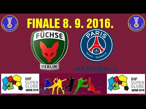 HANDBALL Qatar 2016 IHF Super Globe FINAL Füchse Berlin Paris Saint Germain  Nenadić Karabatić