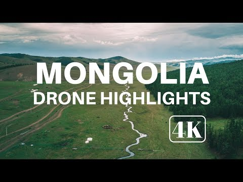 Highlights of Mongolia from Above | Drone | DJI Mavic Pro | 4K
