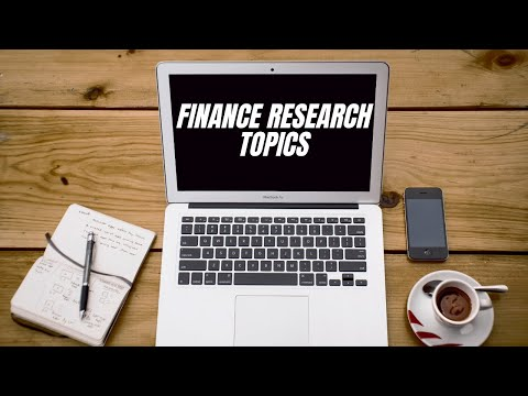 Finance Research Topics| Latest Finance Research Topics | Murad Learners Academy
