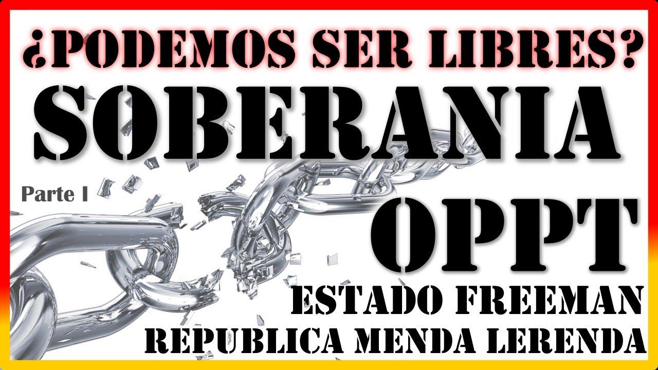 """OPPT, Estado Freeman: Modelos de Soberania / LEY NATURAL / Enrique F. """"Academia Soberana"""" (Parte I)"""