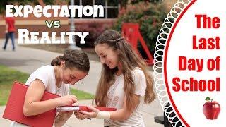 Last Day of School | Expectation vs Reality thumbnail