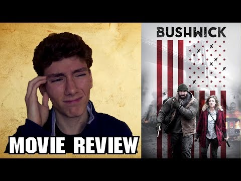 Bushwick (2017) [Action Movie Review]