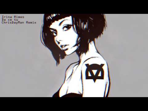 Irina Rimes - Da ce tu | ChrisDayMan Remix