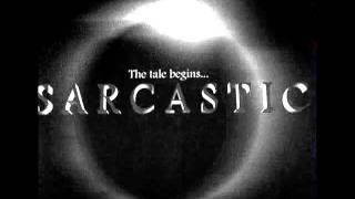 Sarcastic - Glorious... Acorda