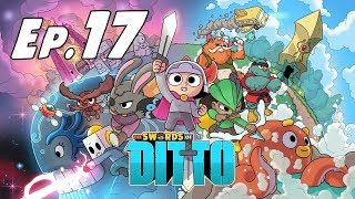UN CARACOL MALIGNO! - The Swords of Ditto - EP 17