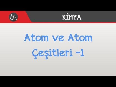Atom ve Atom Çeşitleri -1