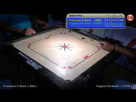 QF Set 3 Prashant S More Vs Yogesh Pardeshi 46th Sr. National & Inter State Carrom Championship