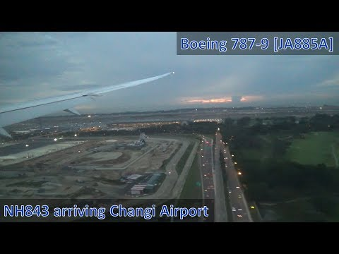 ANA Boeing 787-9 [JA885A] NH843 (ANA843): Arriving Singapore