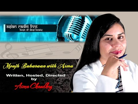 Asma Chaudhry's Music Show on Asian Radio Live