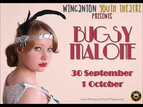 Wincanton Youth Theatre presents Bugsy Malone