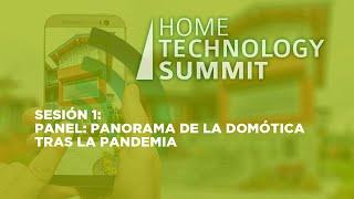 Sesión 1: Panel: Panorama de la domótica tras la pandemia