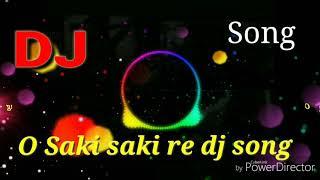 O Saki saki re dj song 2019.mp3