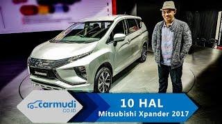 Mitsubishi Xpander 2017 Indonesia - 10 HAL yang Perlu Diketahui
