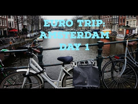 VLOG: Euro Trip -  Amsterdam Day 1