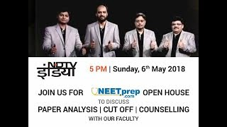 on NDTV India: NEETprep.com Open House on Sunday 5PM. Paper Analysis | Cut Offs | Next Steps