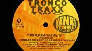 Robbie Tronco - Runway (As A House) (Original Mix)