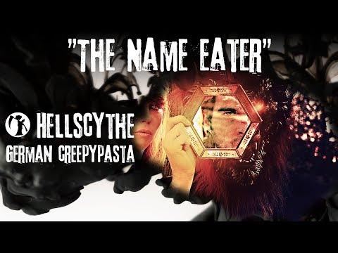 "Creepypasta ""The Name Eater"" German/Deutsch"