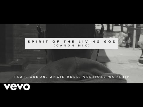 The Sound - Spirit of the Living God (Canon Mix) [Official Video]