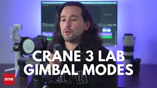 Introducing the 6 Modes of Zhiyun Crane 3 LAB | Official Tutorial 03